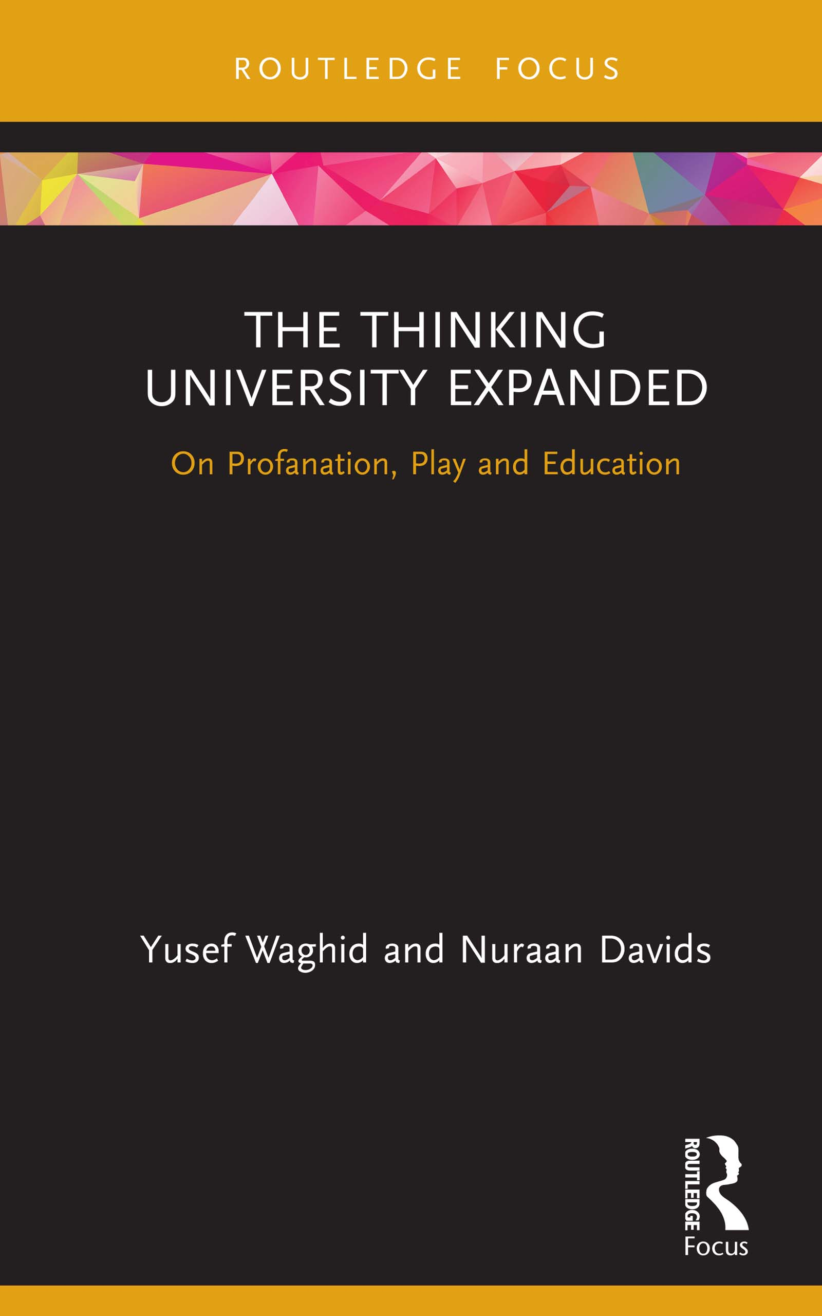 The Thinking University Expanded: On Profanation, Play and Education, 1st Edition (Hardback) book cover