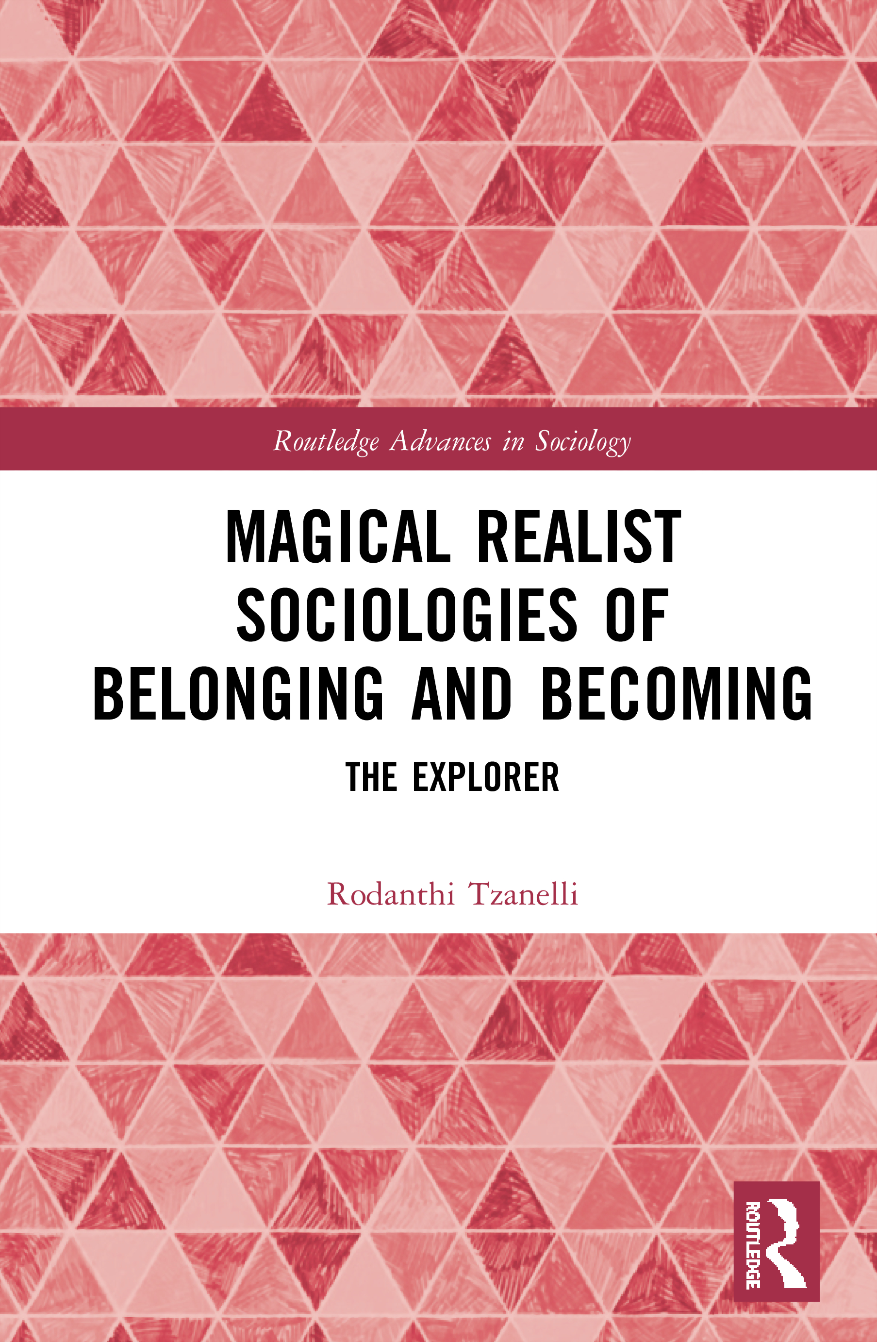 Magical Realist Sociologies of Belonging and Becoming: The Explorer book cover