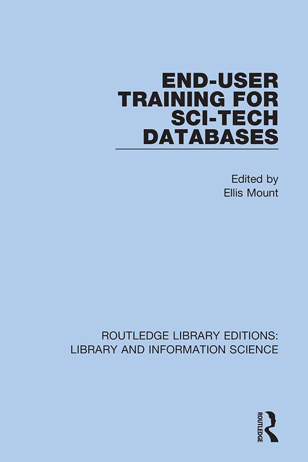 End-User Training for Sci-Tech Databases: 1st Edition (Hardback) book cover