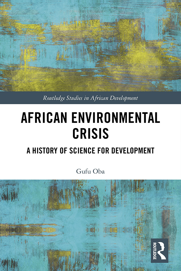 African Environmental Crisis: A History of Science for Development book cover