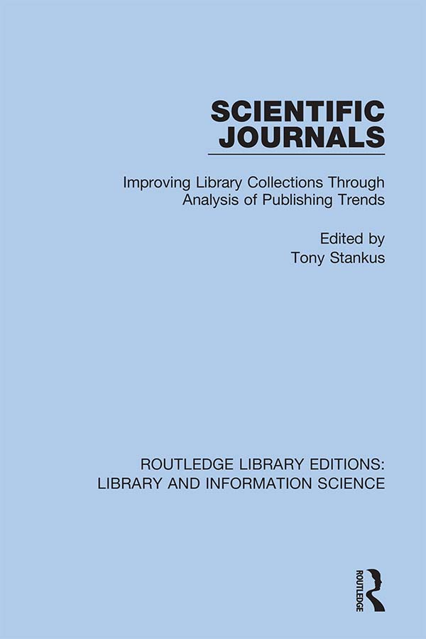 Scientific Journals: Improving Library Collections Through Analysis of Publishing Trends, 1st Edition (Hardback) book cover
