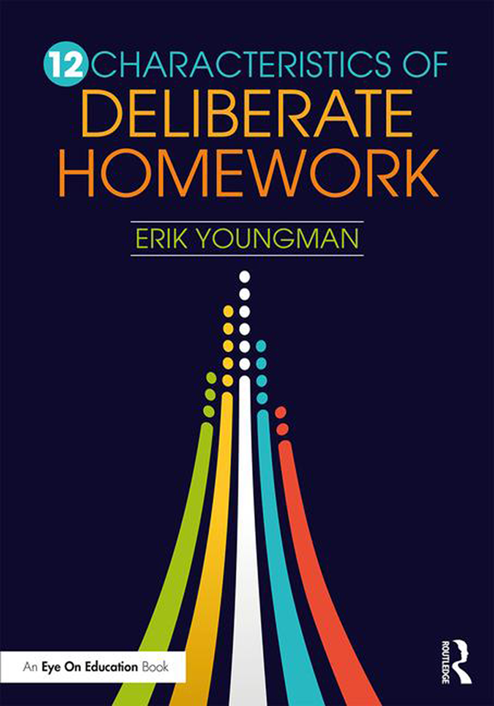 12 Characteristics of Deliberate Homework book cover