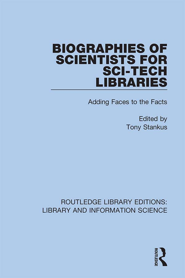 Biographies of Scientists for Sci-Tech Libraries: Adding Faces to the Facts book cover