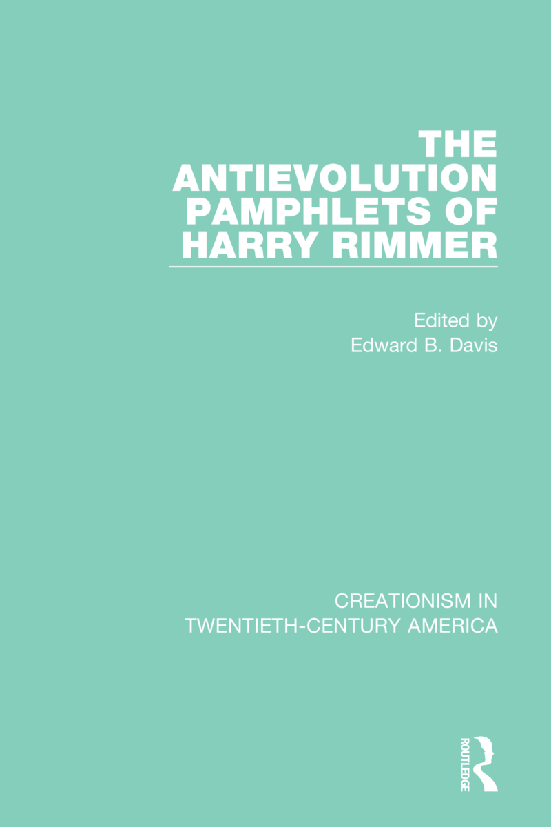 The Antievolution Pamphlets of Harry Rimmer book cover