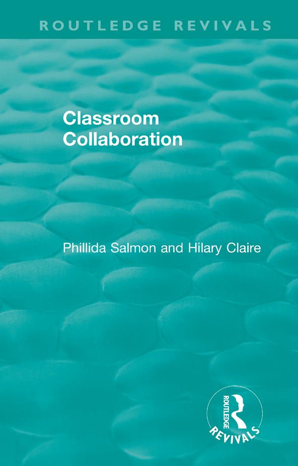 Classroom Collaboration: 1st Edition (Hardback) book cover