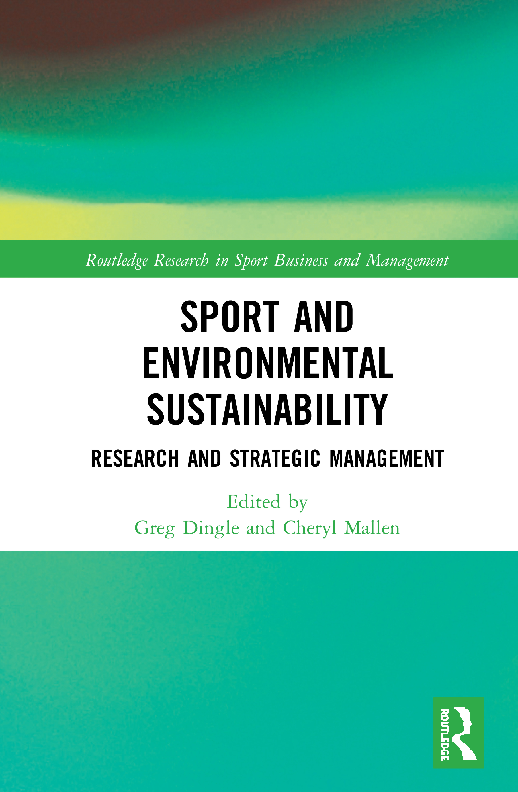 Sport and Environmental Sustainability: Research and Strategic Management, 1st Edition (Hardback) book cover