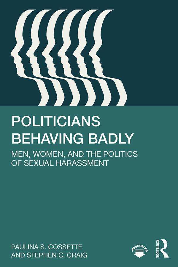 Politicians Behaving Badly: Men, Women, and the Politics of Sexual Harassment book cover