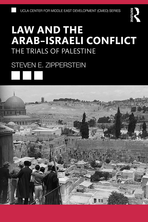 Law and the Arab–Israeli Conflict: The Trials of Palestine book cover