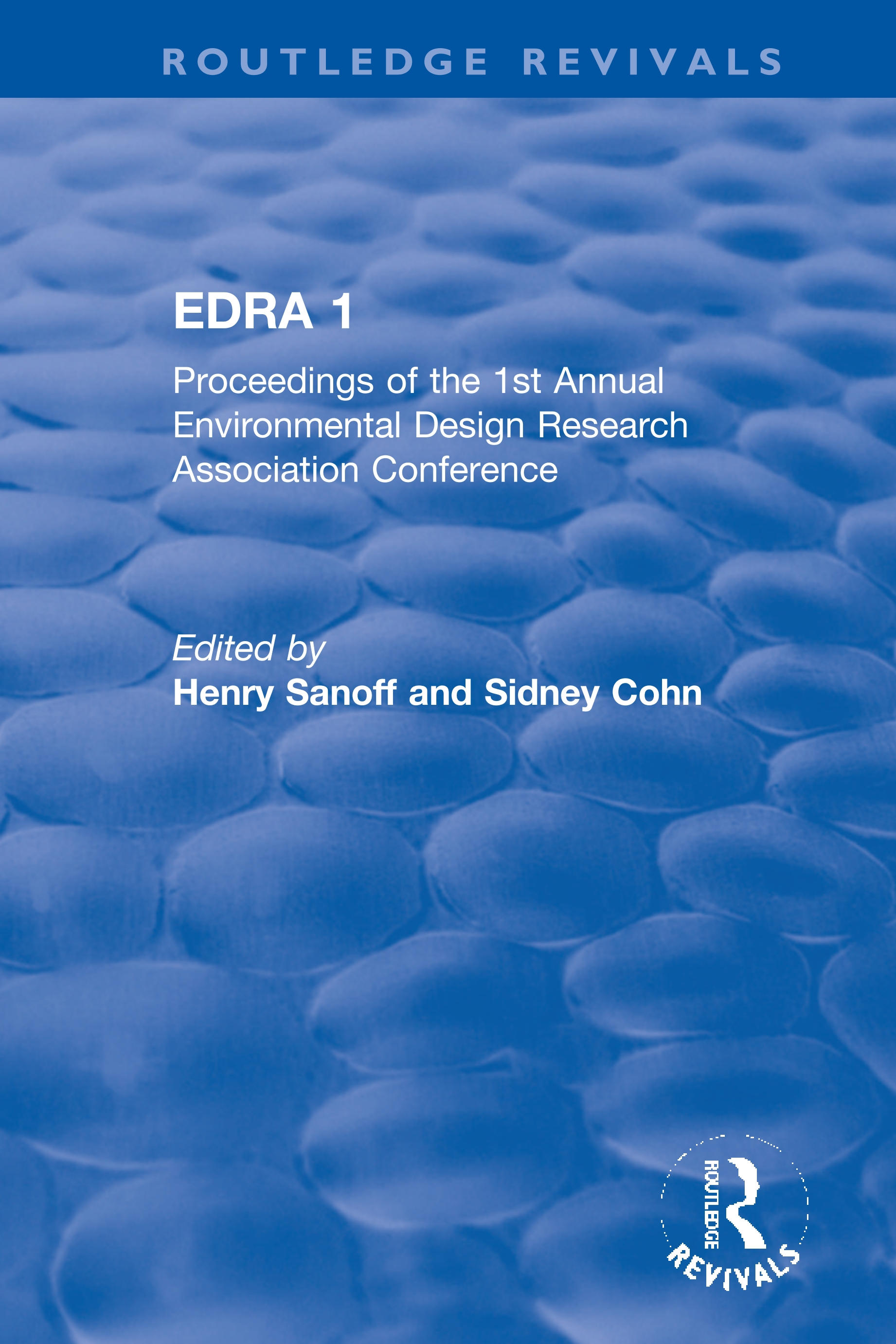 EDRA 1: Proceedings of the 1st Annual Environmental Design Research Association Conference book cover