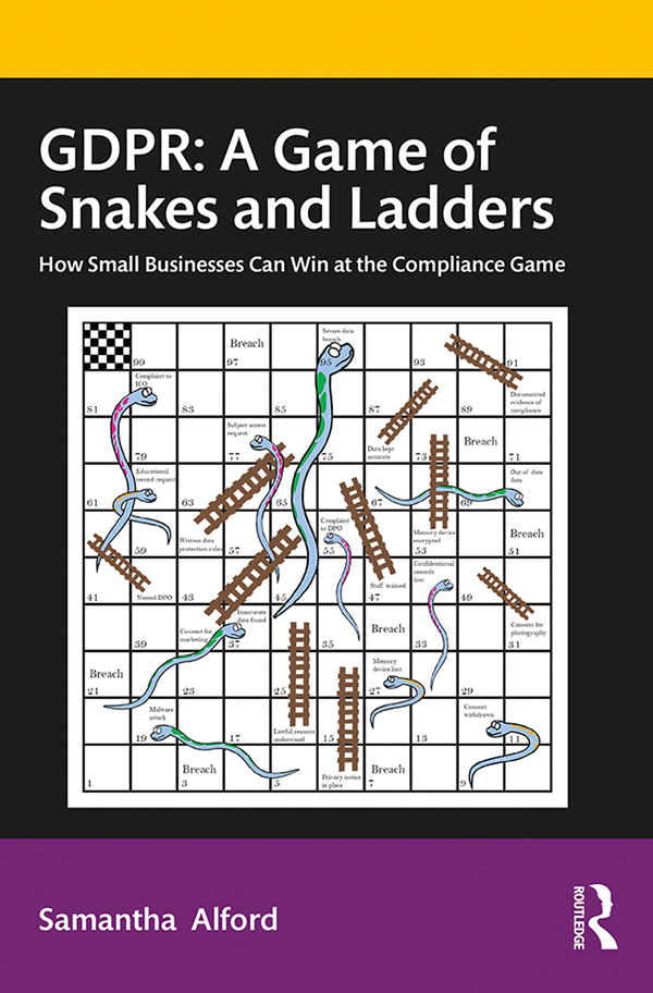 GDPR: A Game of Snakes and Ladders: How Small Businesses Can Win at the Compliance Game book cover