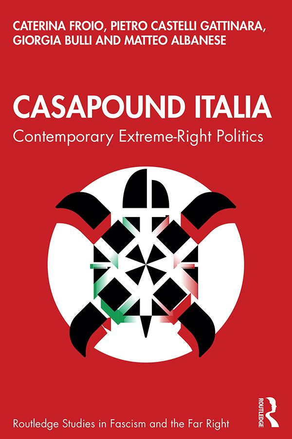 CasaPound Italia: Contemporary Extreme-Right Politics book cover