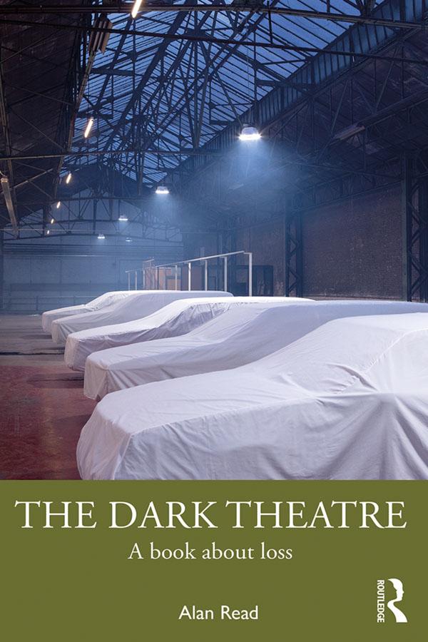 The Dark Theatre: A Book About Loss book cover