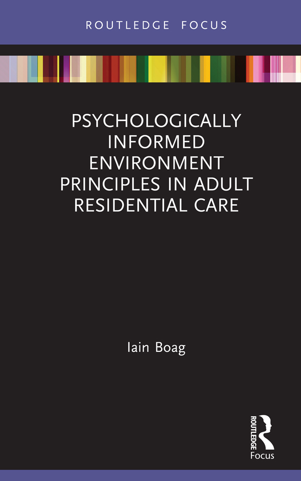 Psychologically Informed Environment Principles in Adult Residential Care book cover