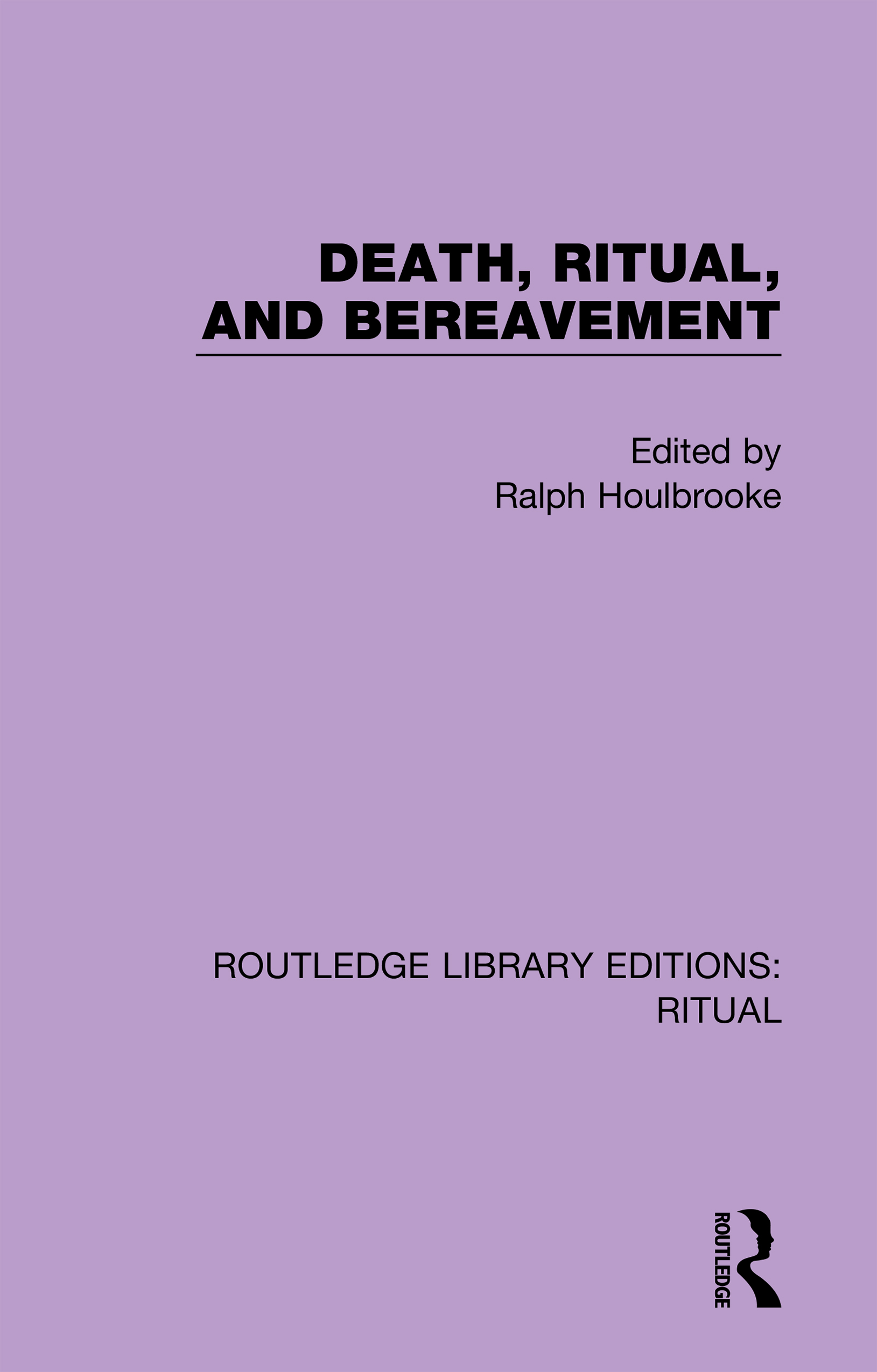 Death, Ritual, and Bereavement book cover