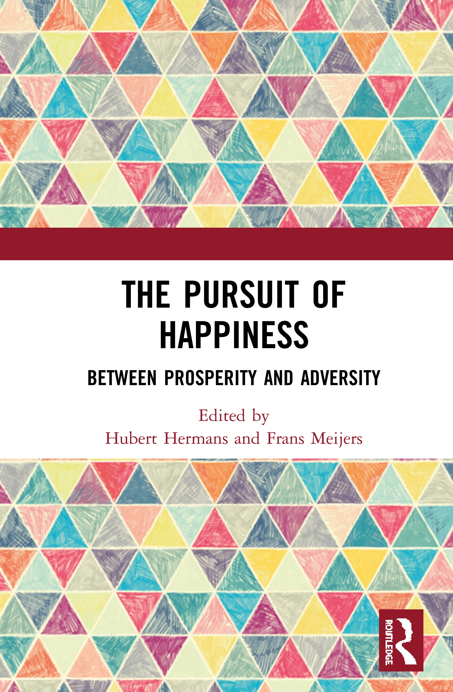 The Pursuit of Happiness: Between Prosperity and Adversity book cover