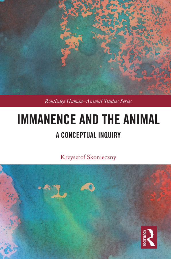 Immanence and the Animal: A Conceptual Inquiry book cover