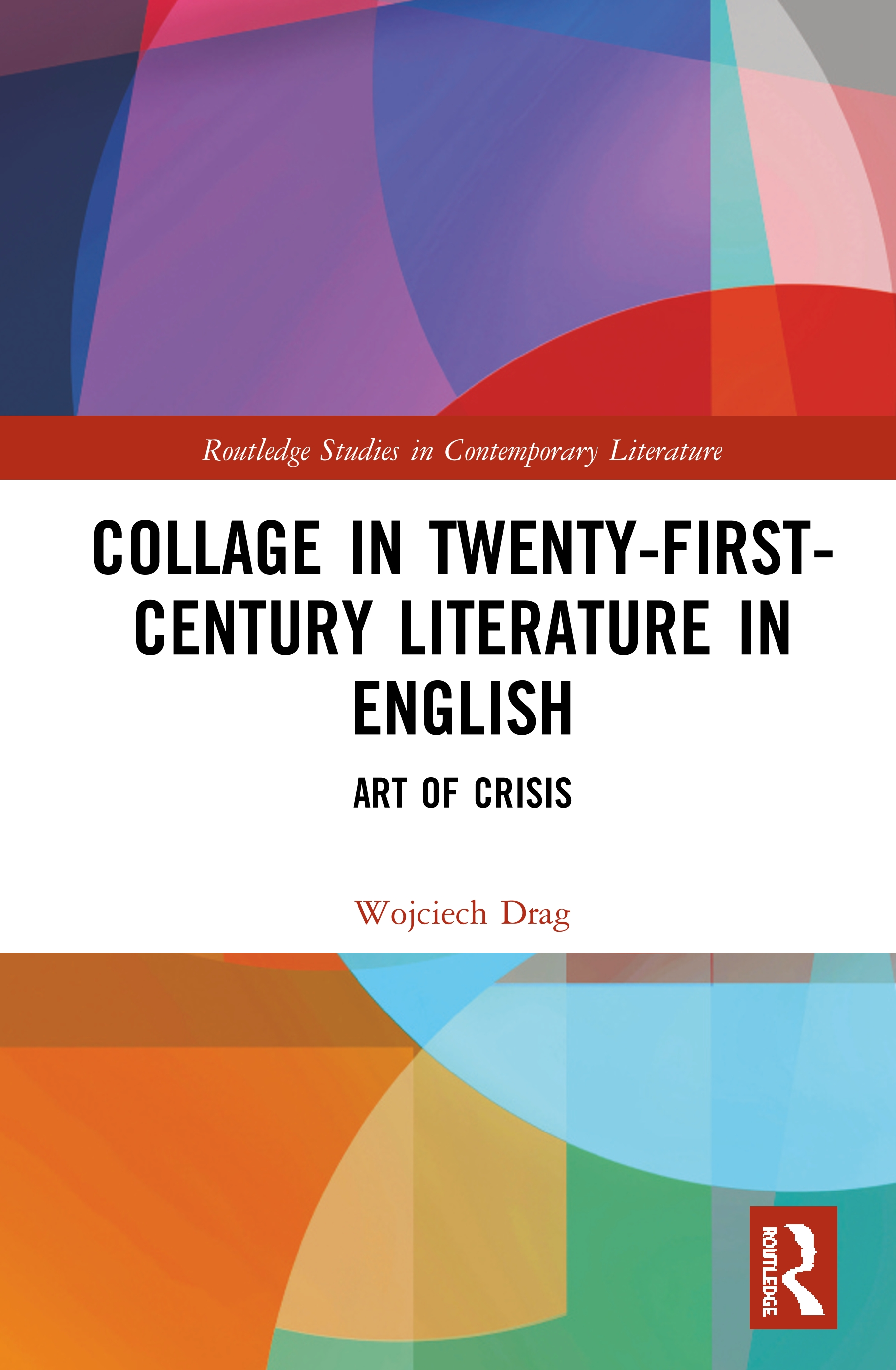 Collage in Twenty-First-Century Literature in English: Art of Crisis book cover