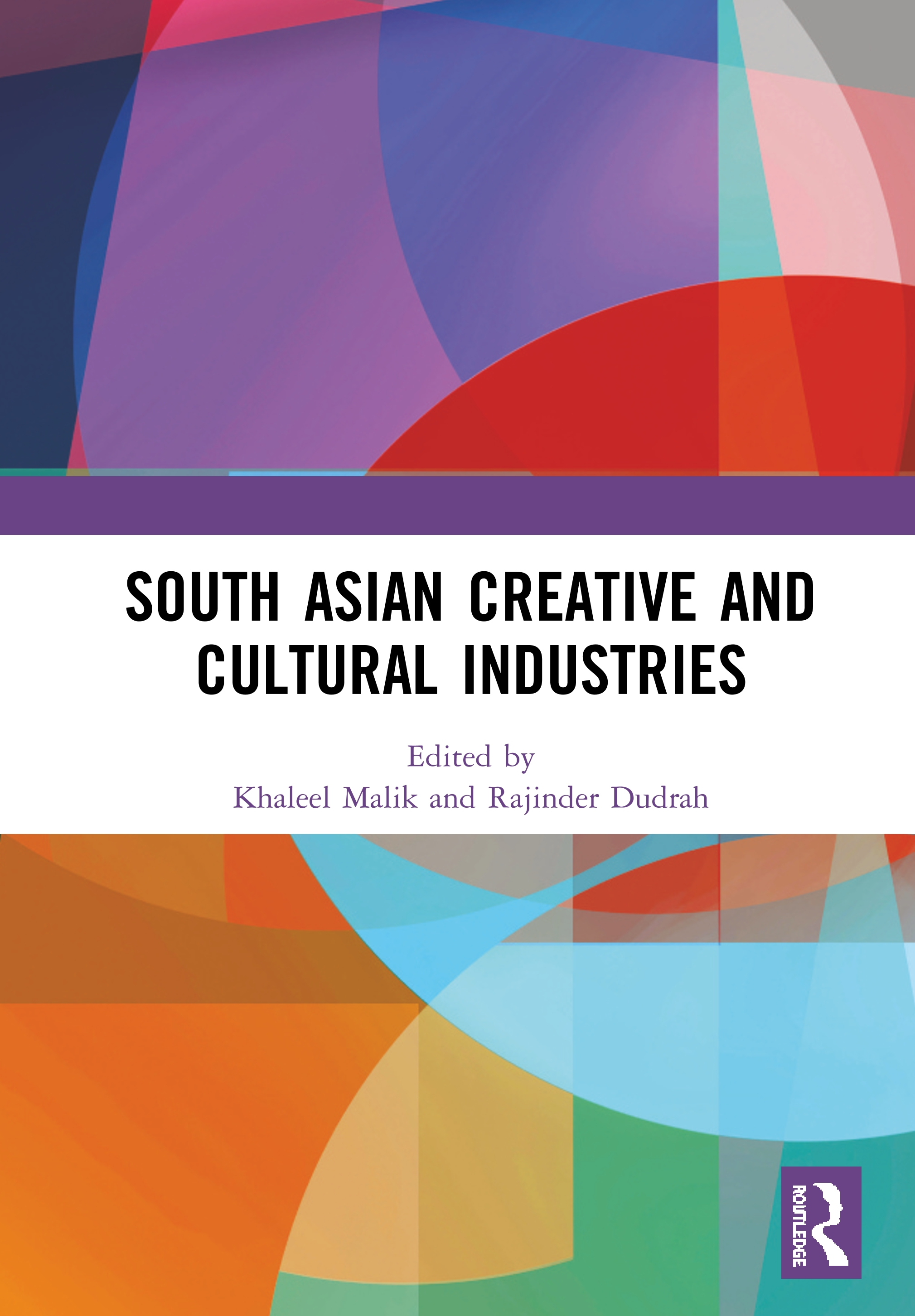 South Asian Creative and Cultural Industries book cover