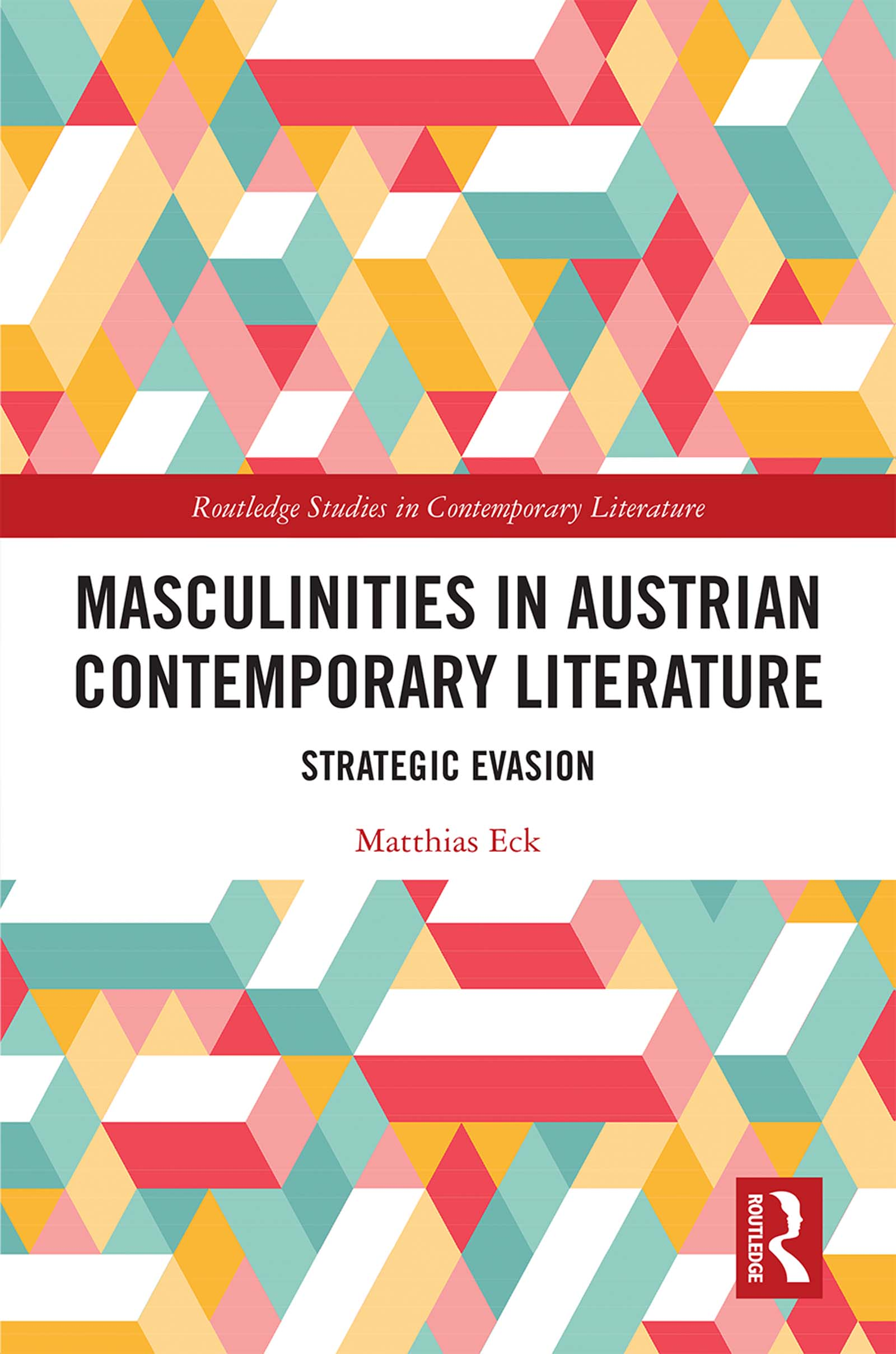 Masculinities in Austrian Contemporary Literature
