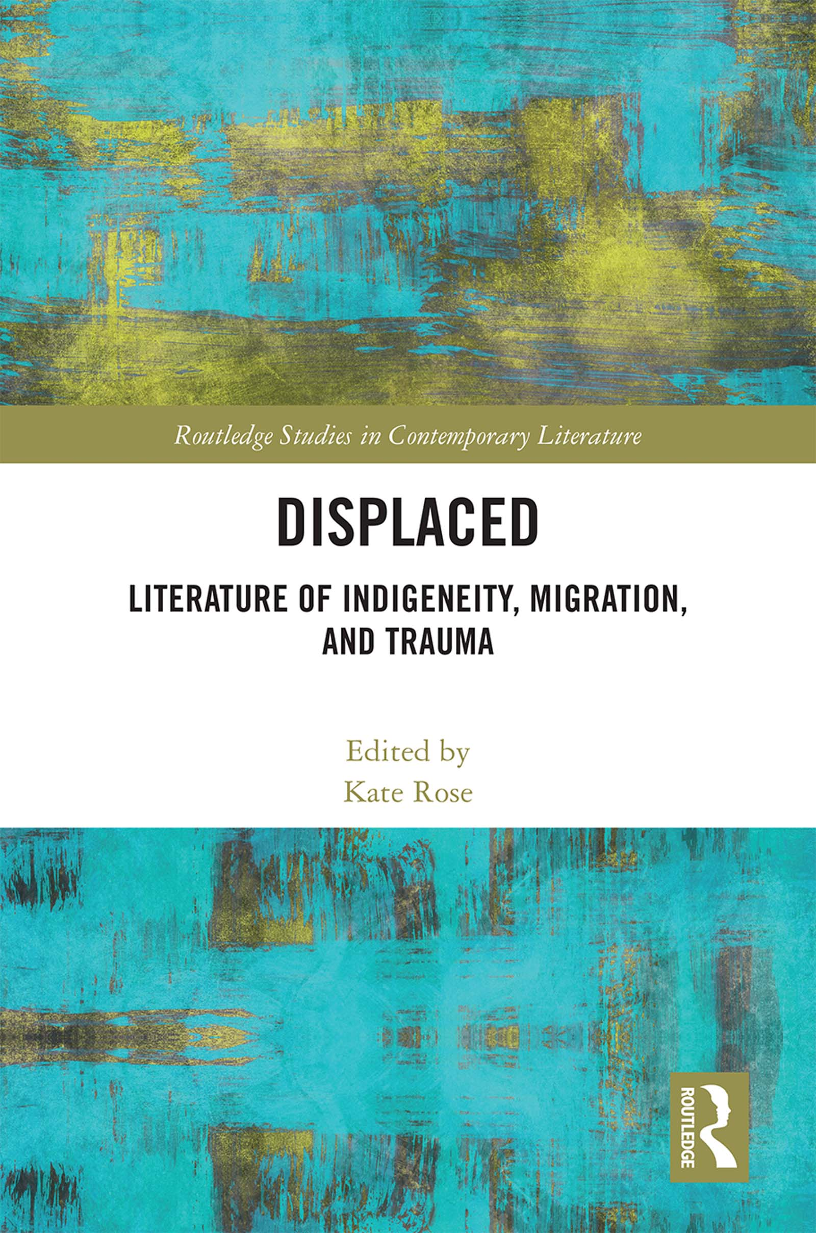 Displaced: Literature of Indigeneity, Migration, and Trauma book cover