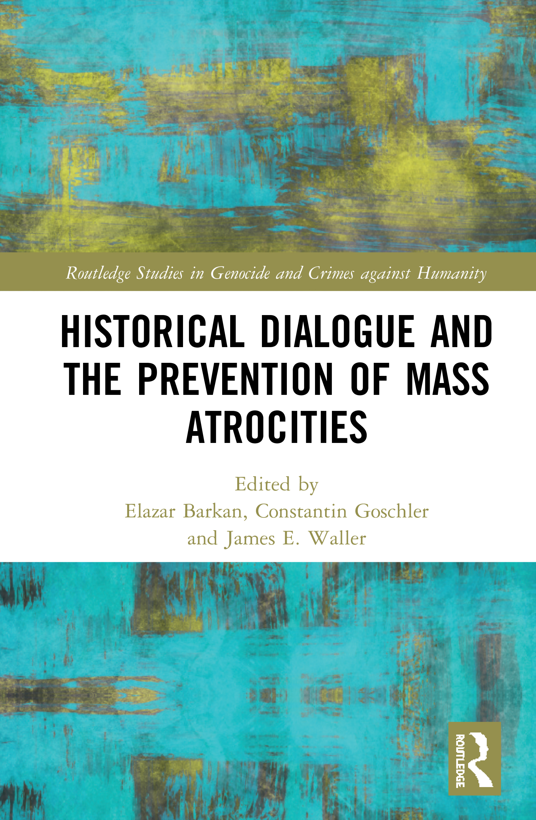 Historical Dialogue and the Prevention of Mass Atrocities book cover