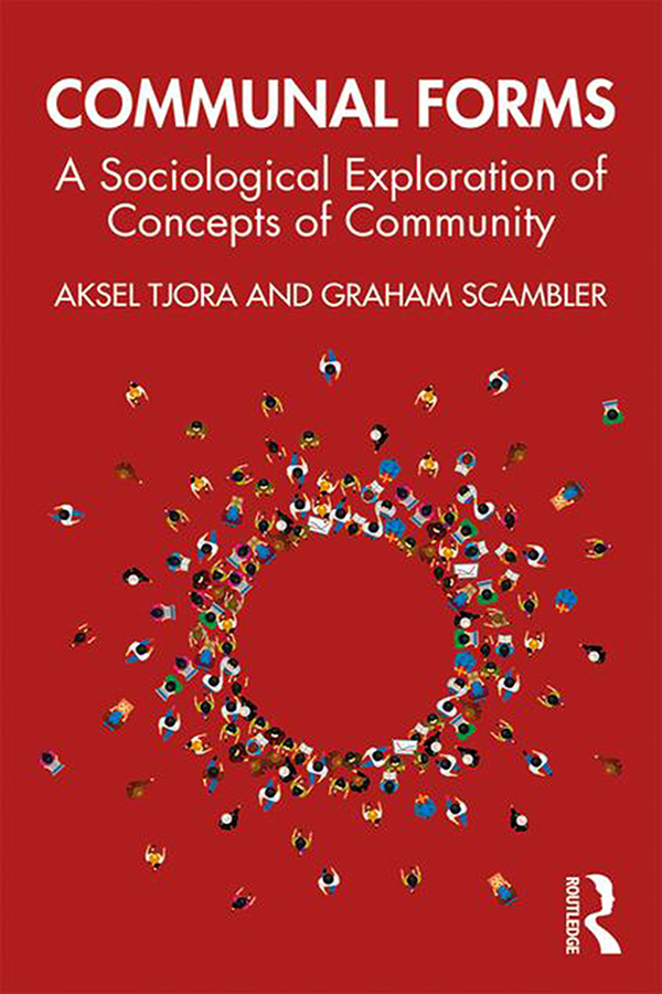 Communal Forms: A Sociological Exploration of Concepts of Community, 1st Edition (Paperback) book cover