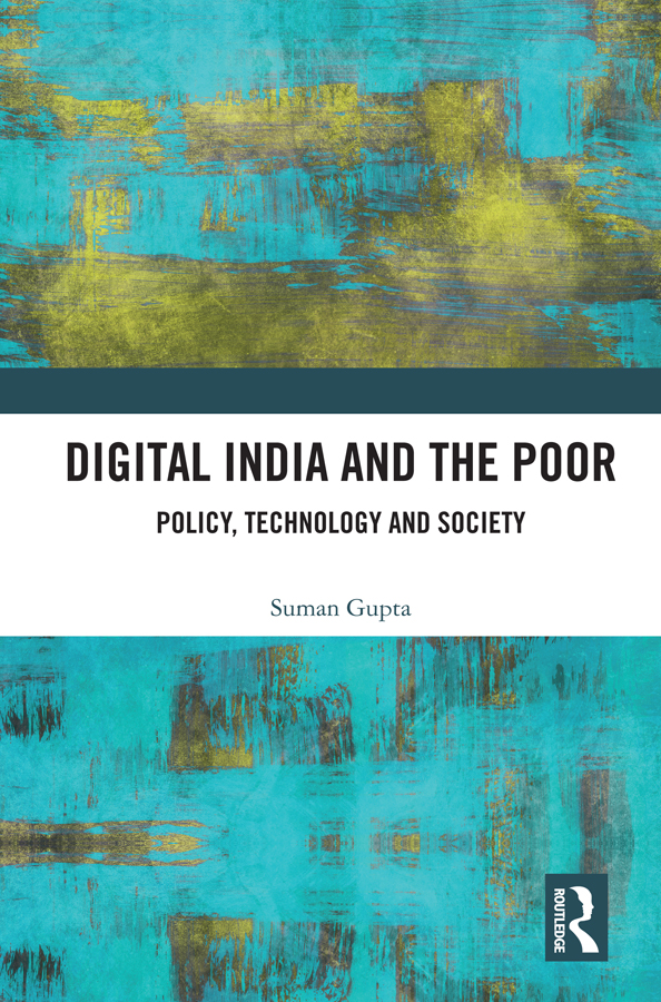 Digital India and The Poor: Policy, Technology and Society book cover