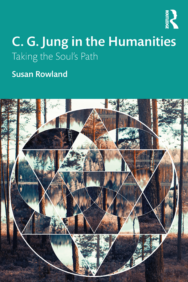 C. G. Jung in the Humanities: Taking the Soul's Path book cover