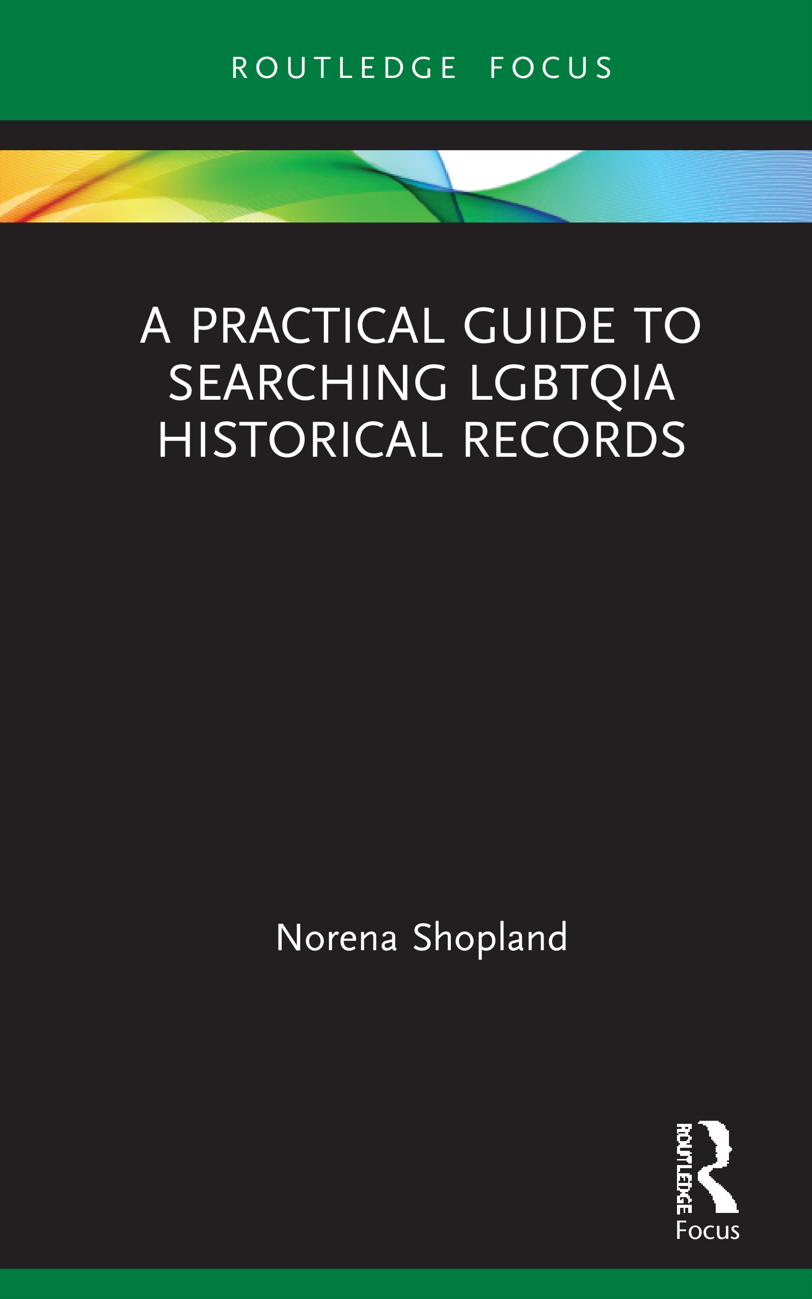 A practical guide to searching LGBTQIA historical records