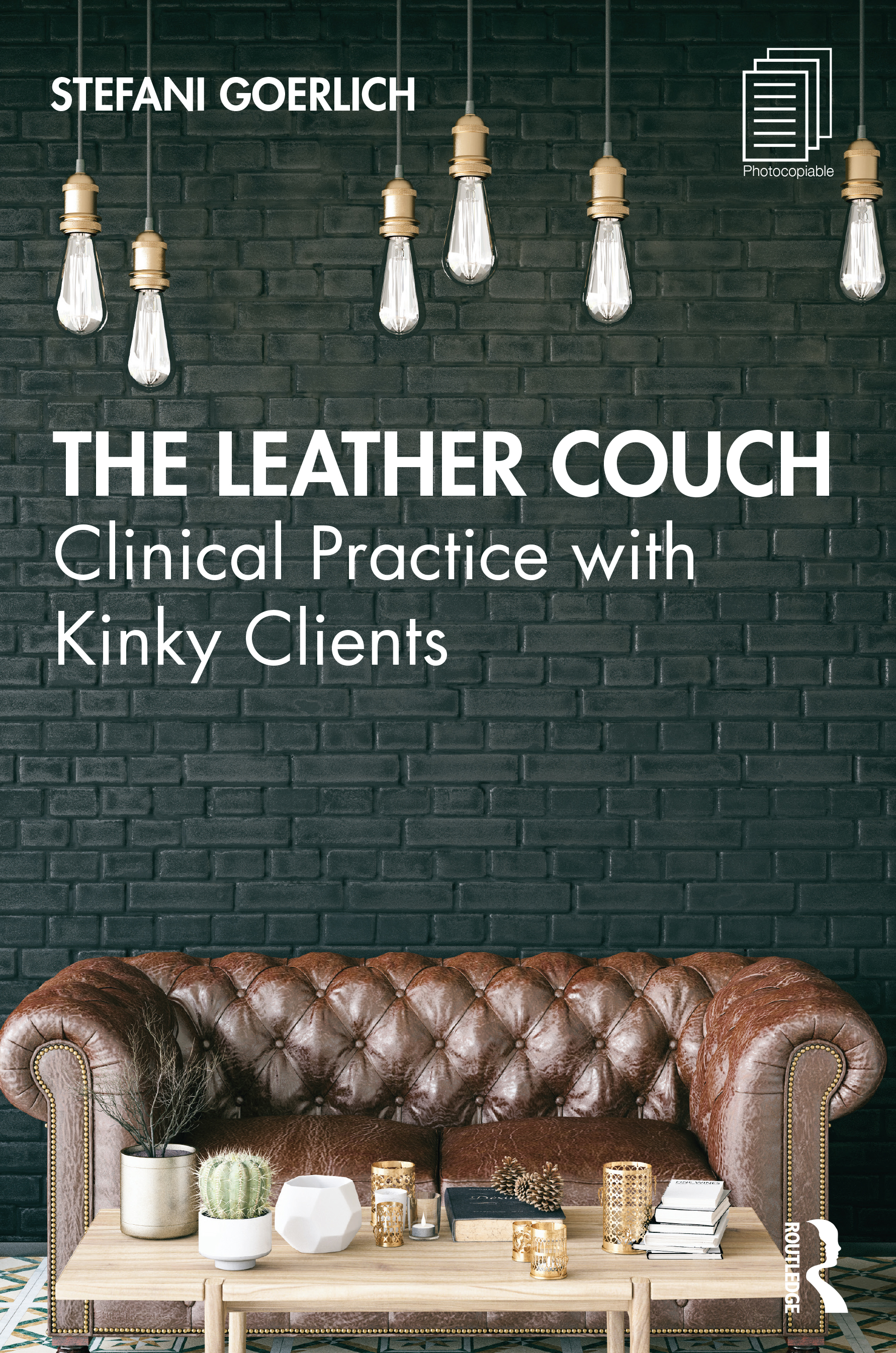 The Leather Couch: Clinical Practice with Kinky Clients book cover
