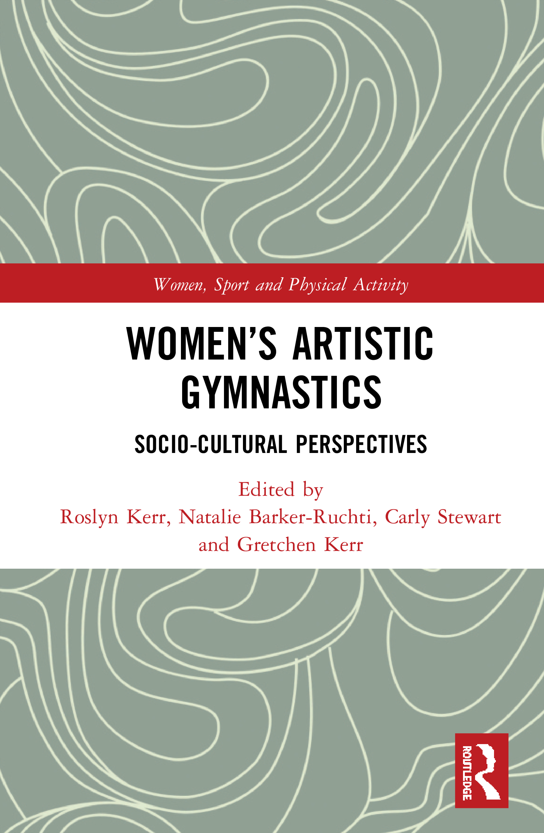 Women's Artistic Gymnastics: Socio-cultural Perspectives, 1st Edition (Hardback) book cover