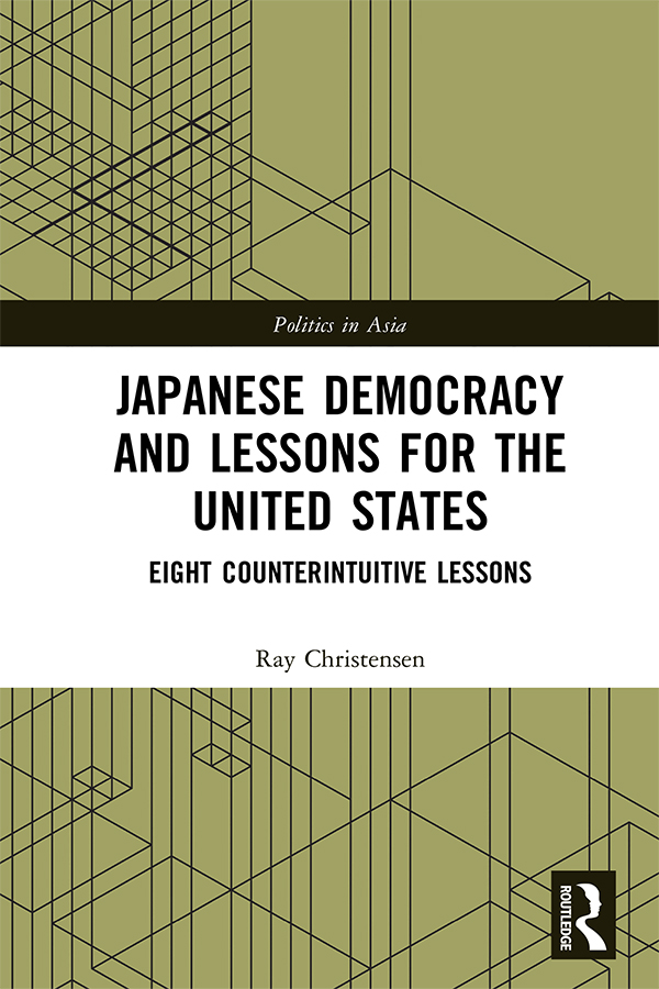 Japanese Democracy and Lessons for the United States: Eight Counterintuitive Lessons book cover