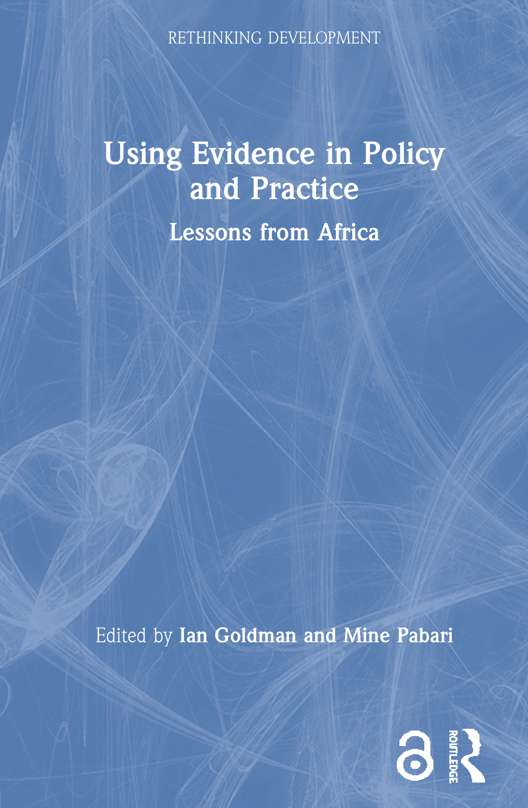 Using Evidence in Policy and Practice (Open Access): Lessons from Africa book cover