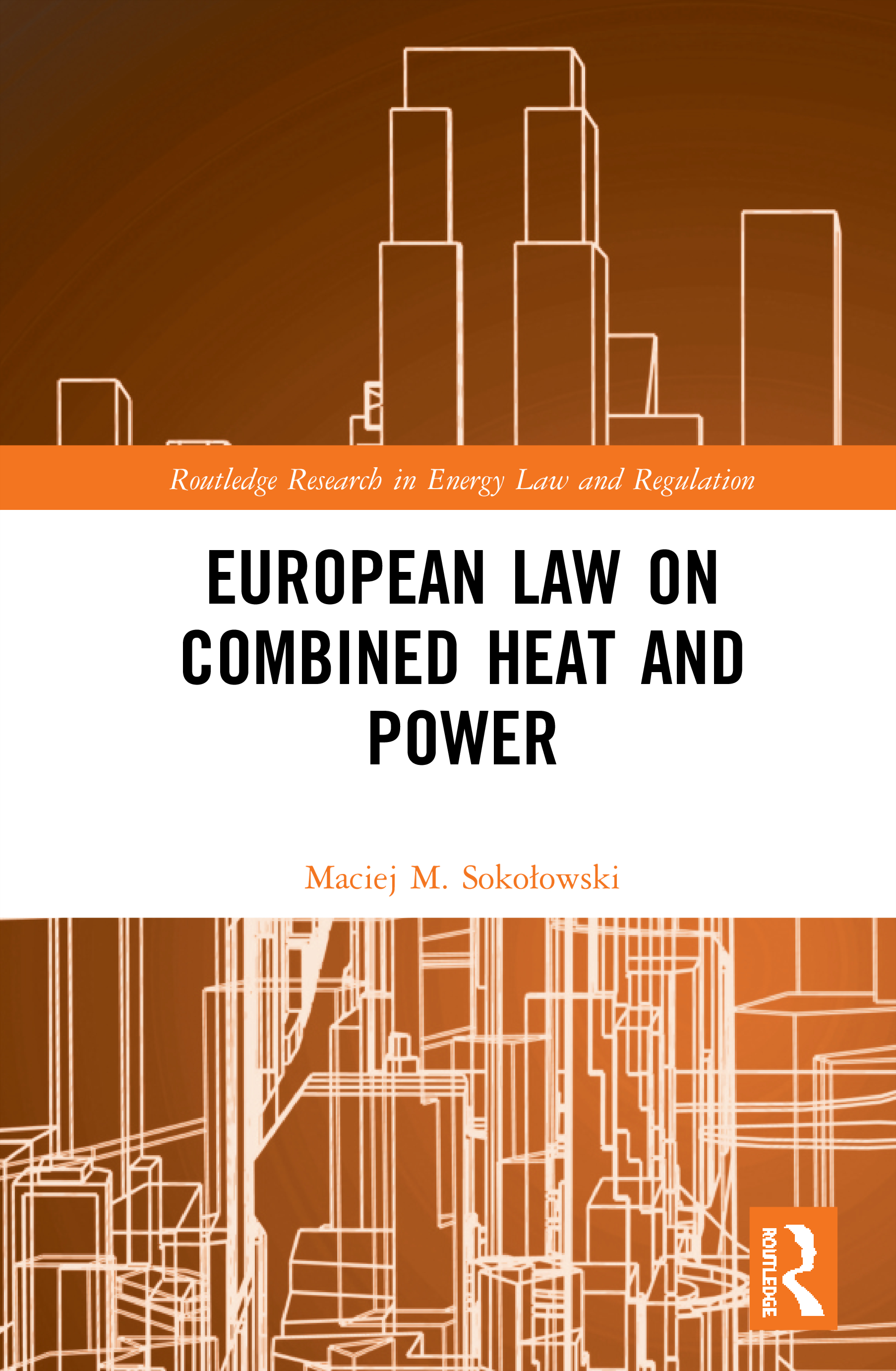 European Law on Combined Heat and Power book cover