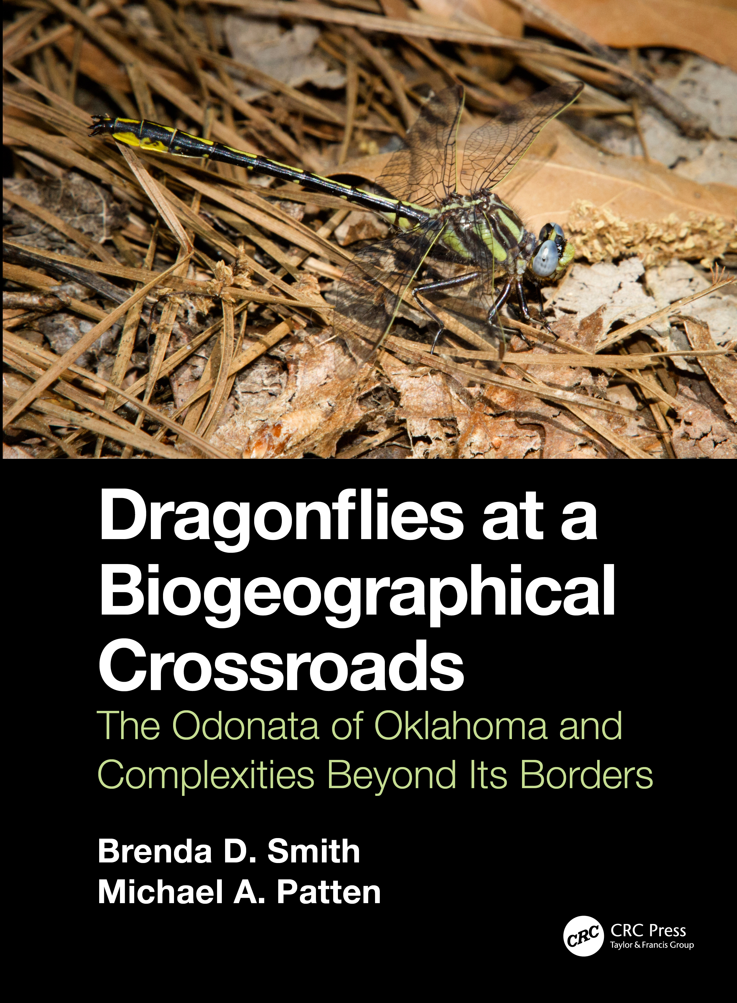 Dragonflies at a Biogeographical Crossroads: The Odonata of Oklahoma and Complexities Beyond Its Borders, 1st Edition (Hardback) book cover