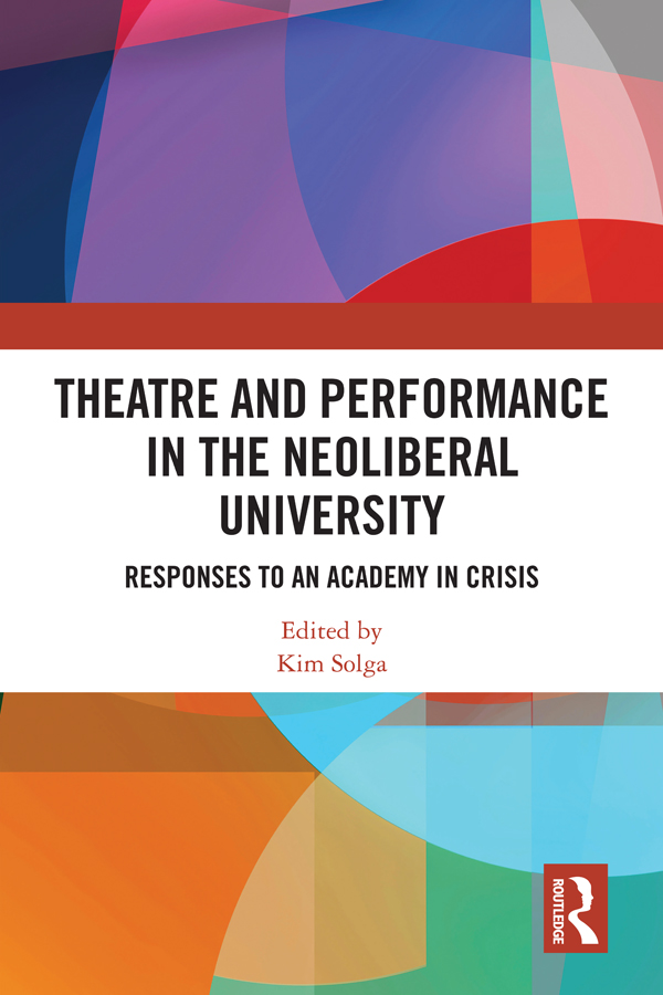 Theatre Training and Performance Practice in Neoliberal Zimbabwean Universities