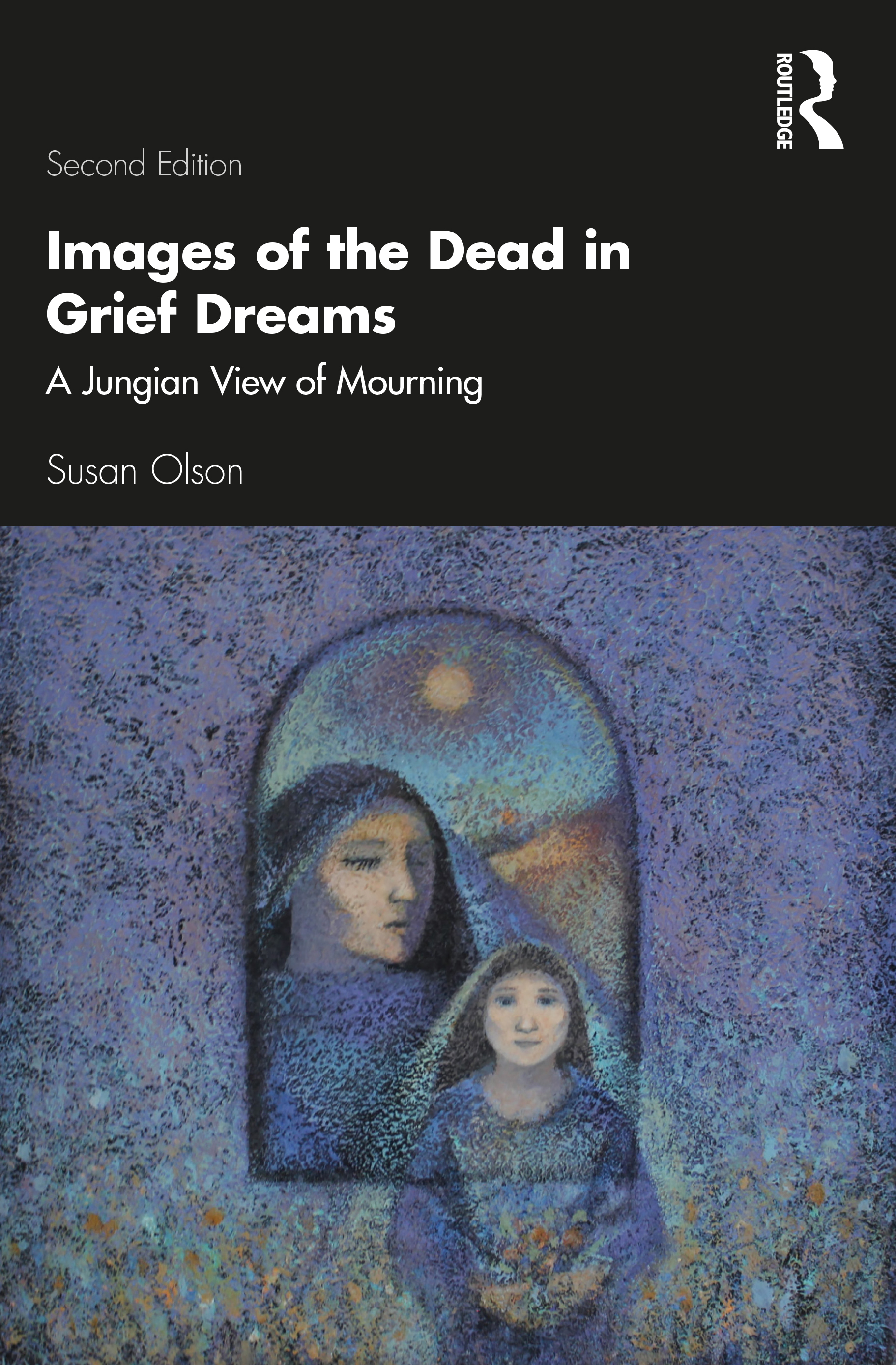Images of the Dead in Grief Dreams: A Jungian View of Mourning book cover