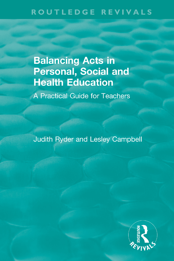 Balancing Acts in Personal, Social and Health Education: A Practical Guide for Teachers, 1st Edition (Hardback) book cover