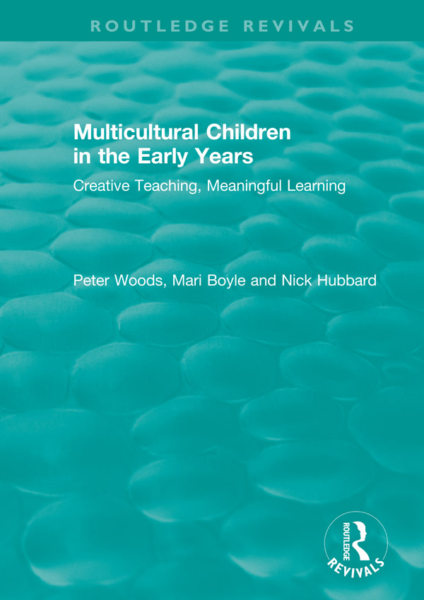 Multicultural Children in the Early Years: Creative Teaching, Meaningful Learning book cover