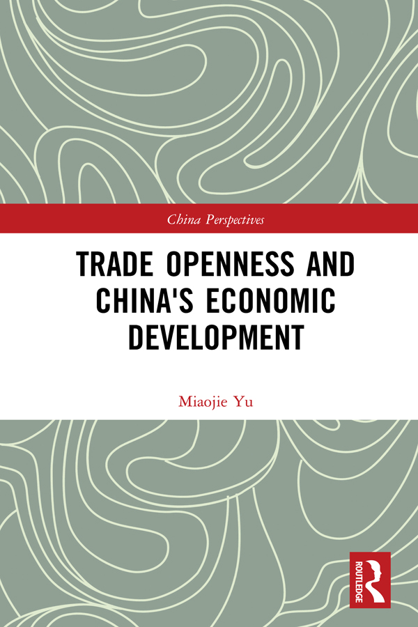 Trade Openness and China's Economic Development book cover