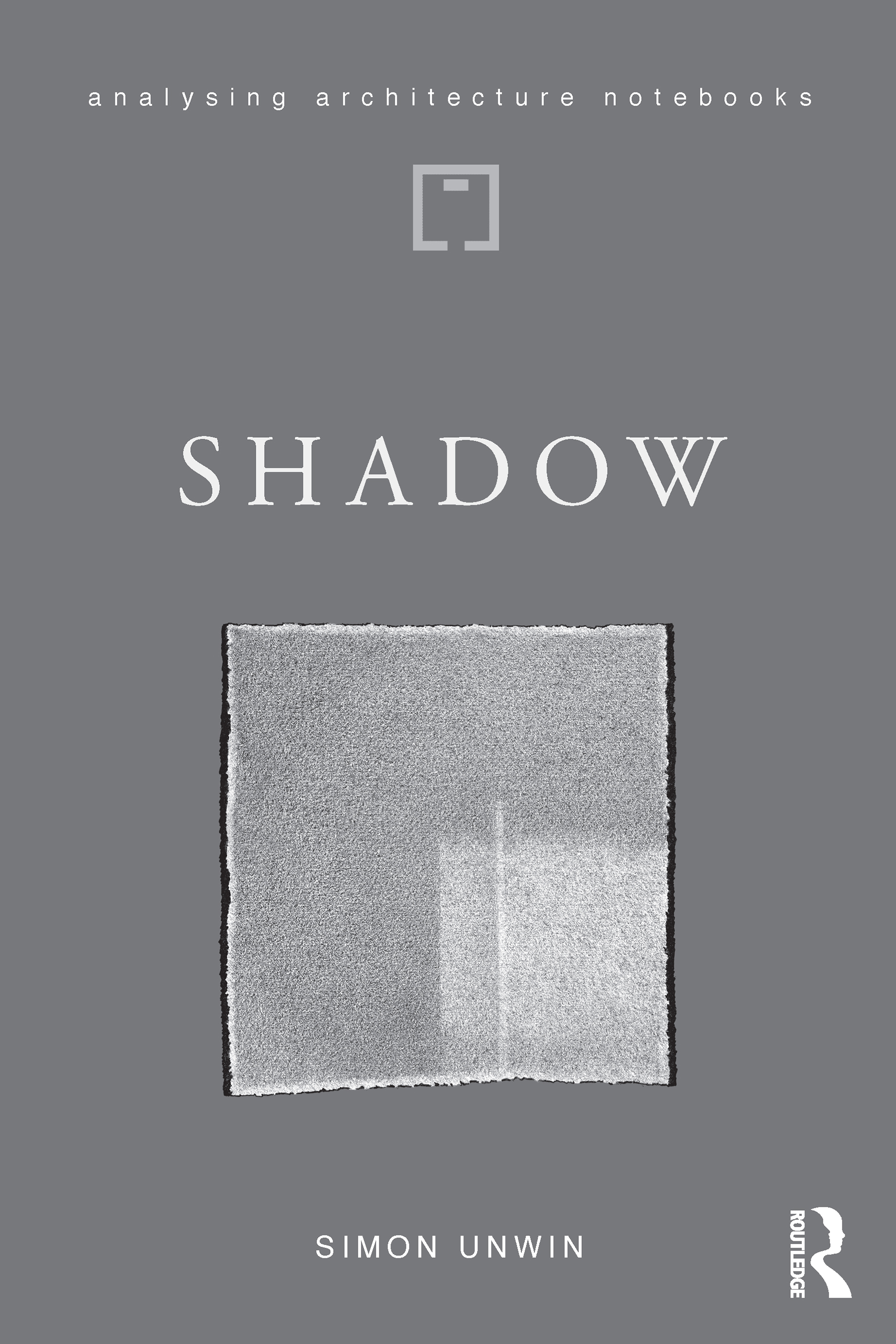 Shadow: the architectural power of withholding light book cover