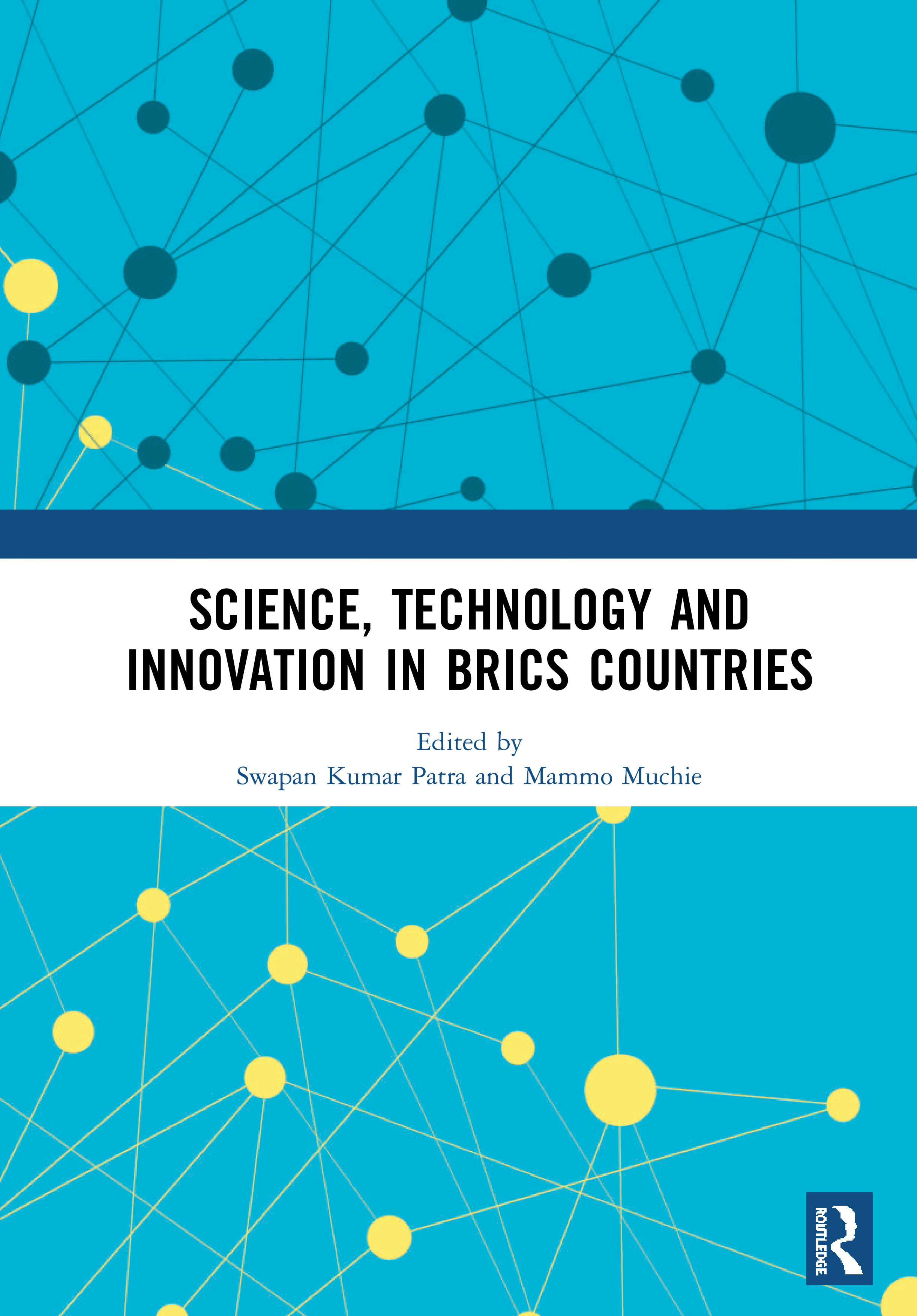 Science, Technology and Innovation in BRICS Countries: 1st Edition (Hardback) book cover