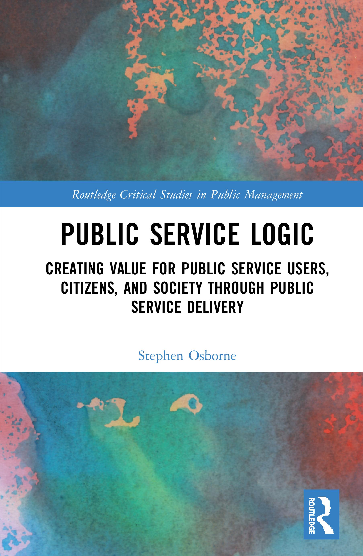 The Implications of Public Service Logic I