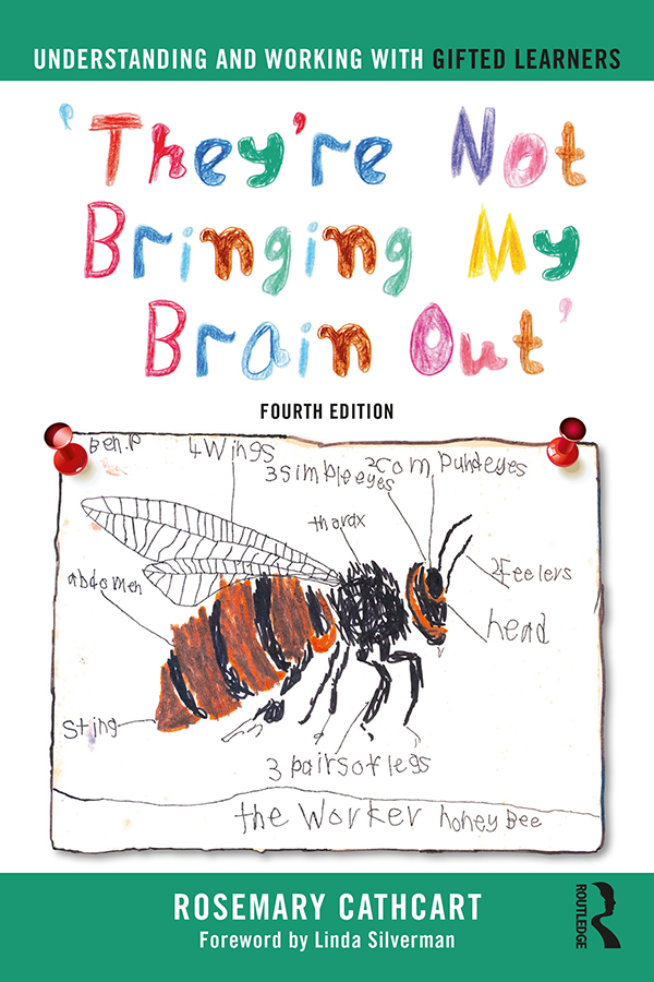 Understanding and Working with Gifted Learners: 'They're Not Bringing My Brain Out' book cover