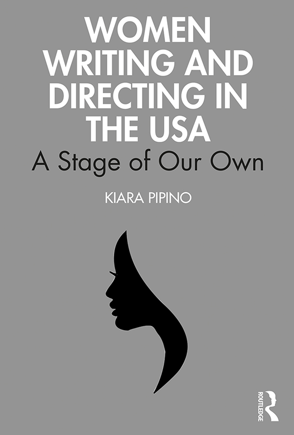 Women Writing and Directing in the USA: A Stage of Our Own book cover