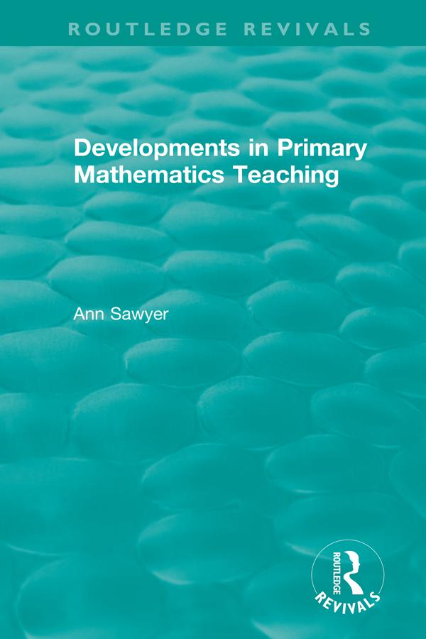 Developments in Primary Mathematics Teaching: 1st Edition (Hardback) book cover