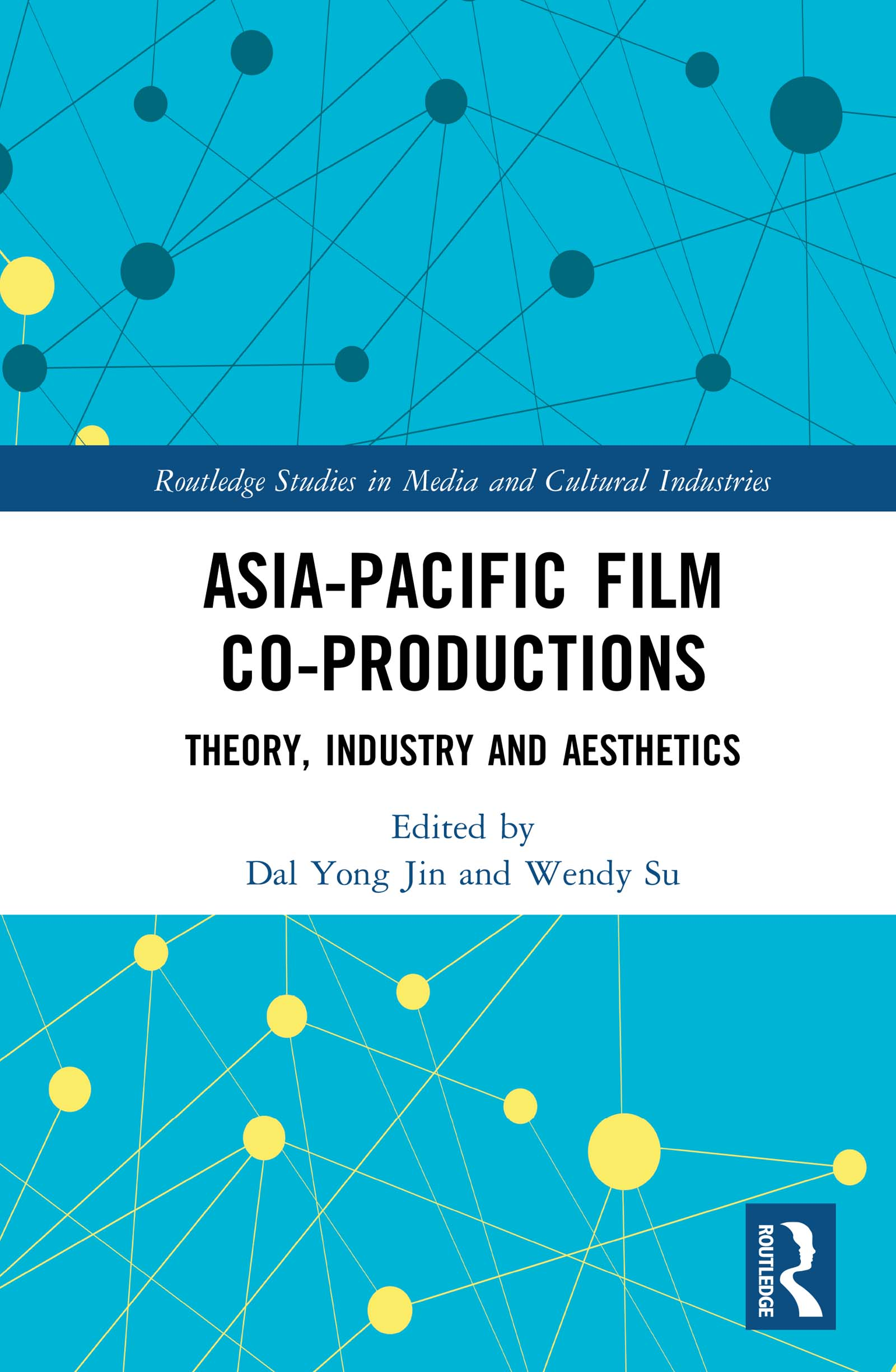 Asia-Pacific Film Co-productions: Theory, Industry and Aesthetics, 1st Edition (Hardback) book cover