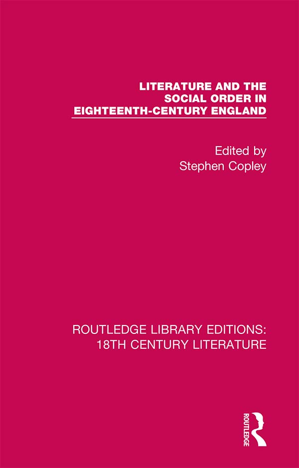 Literature and the Social Order in Eighteenth-Century England: 1st Edition (Hardback) book cover
