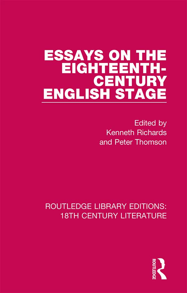 Essays on the Eighteenth-Century English Stage: 1st Edition (e-Book) book cover