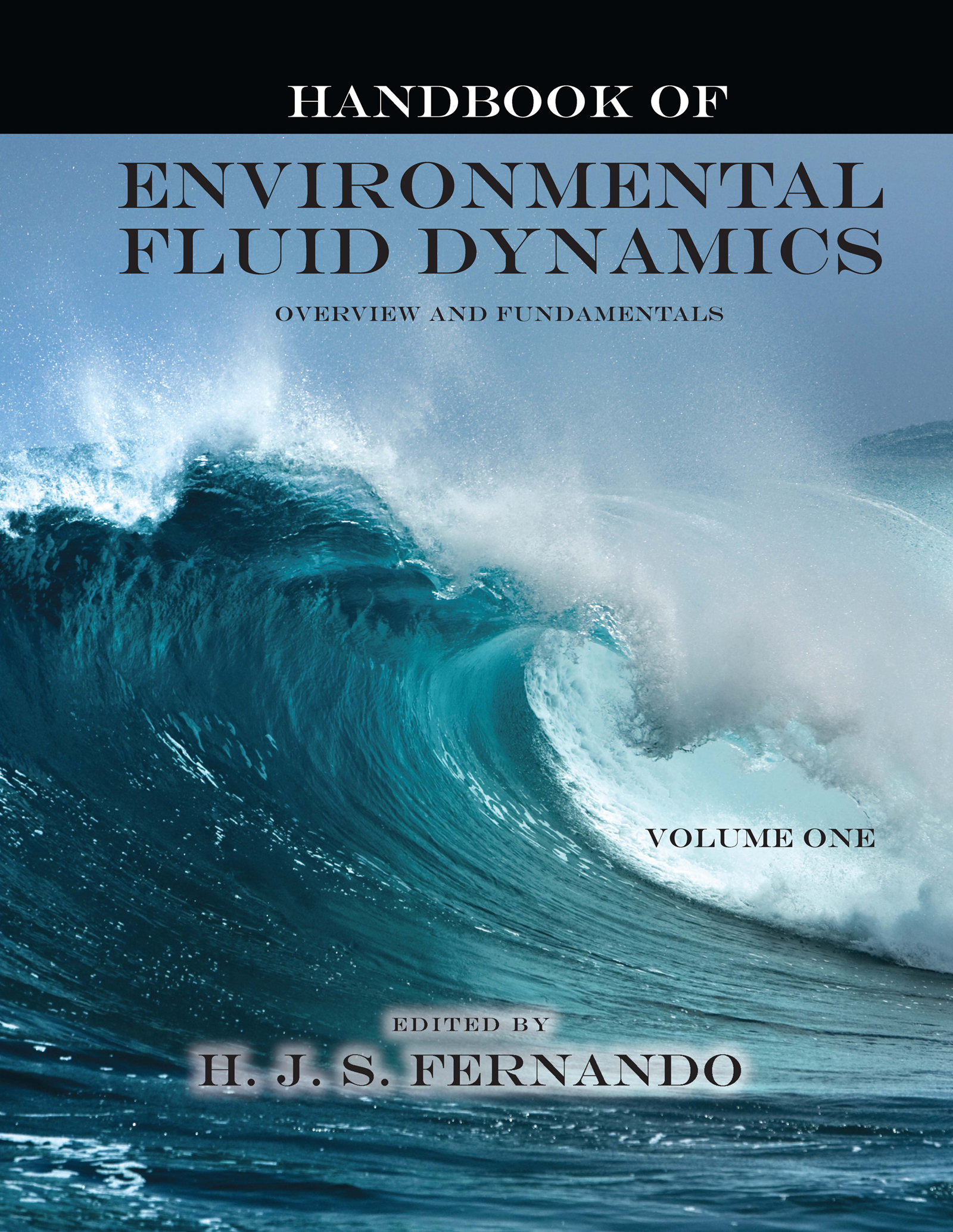 Handbook of Environmental Fluid Dynamics, Volume One: Overview and Fundamentals book cover